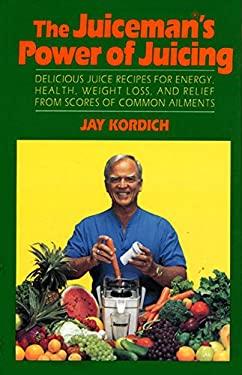 Juiceman's Power of Juicing 9780688114435