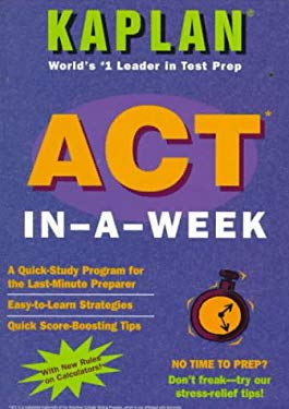 Kaplan ACT in - A - Week (1996 Edition) 9780684833859