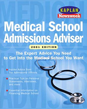 Kaplan Newseek Medical School Admissions Adviser 2001 9780684873367