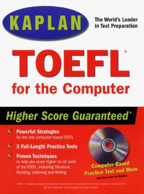 Kaplan TOEFL for the Computer [With *] 9780684855349