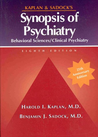 Kaplan and Sadock's Synopsis of Psychiatry: Behavioral Sciences / Clinical Psychiatry 9780683303308
