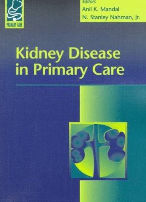 Kidney Disease in Primary Care 9780683300574