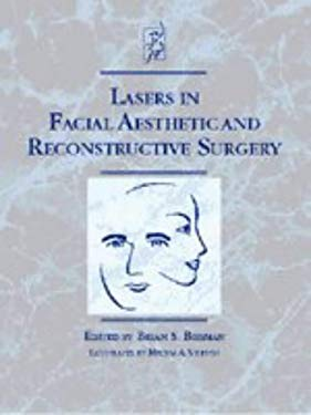 Lasers in Facial Aesthetic and Reconstructive Surgery 9780683304145