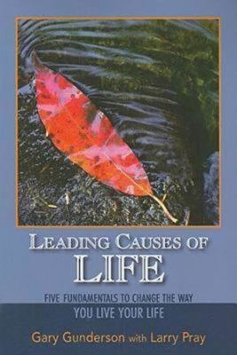 Leading Causes of Life: Five Fundamentals to Change the Way You Live Your Life 9780687655335