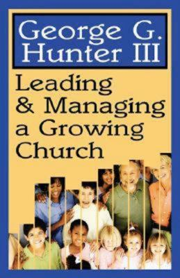 Leading & Managing a Growing Church 9780687024254