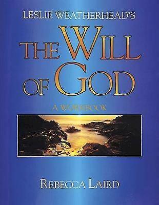 Leslie Weatherhead's Will of God Workbook 9780687008407