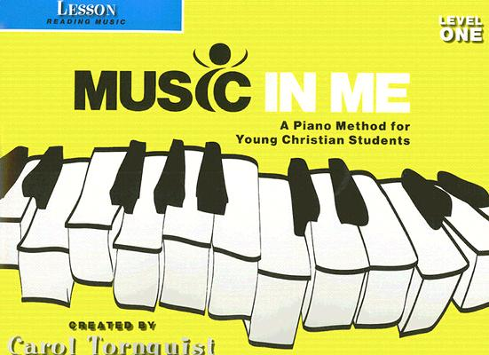 Lesson: Reading Music, Level 1: A Piano Method for Young Christian Students