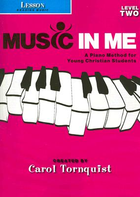 Lesson: Reading Music: Level 2: A Piano Method for Young Christian Students