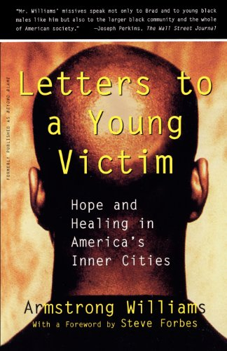 Letters to a Young Victim: Hope and Healing in America's Inner Cities 9780684824666