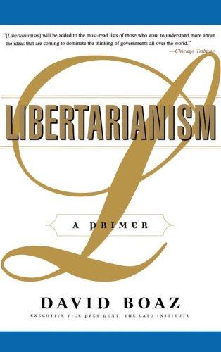 Libertarianism: A Primer 9780684847689