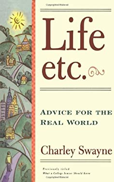 Life, Etc.: Advice for the Real World 9780684815985