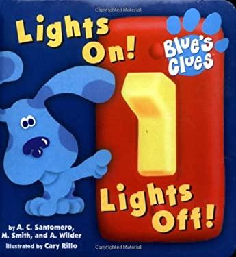 Lights On! Lights Off! 9780689819094