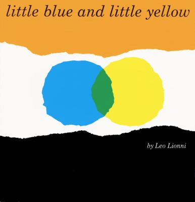 Little Blue and Little Yellow 9780688132859