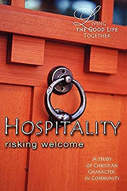 Living the Good Life Together Hospitality Participant Book 9780687466917