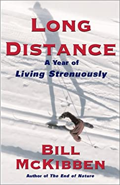 Long Distance: A Year of Living Strenuously