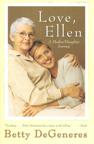 Love, Ellen: A Mother/Daughter Journey 9780688176884