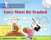 Lucy Must Be Traded