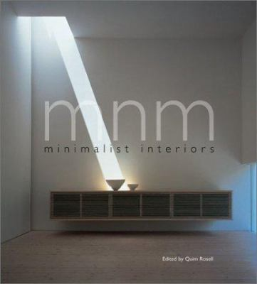 MNM: Minimalist Interiors 9780688180393
