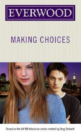 Making Choices 9780689871085