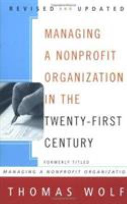 Managing a Nonprofit Organization in the Twenty-First Century 9780684849904