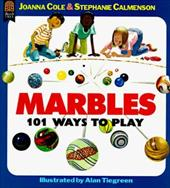 Marbles: 101 Ways to Play 2523412