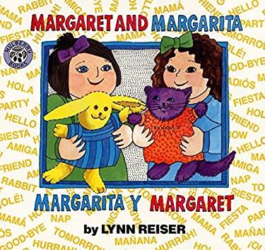 Margaret and Margarita/Margarita y Margaret 9780688147341