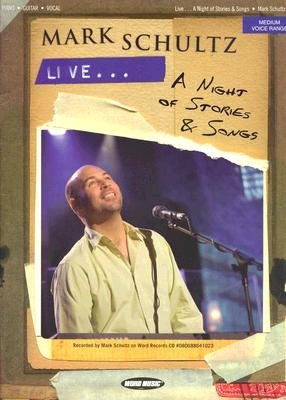 Mark Schultz Live: A Night of Stories & Songs