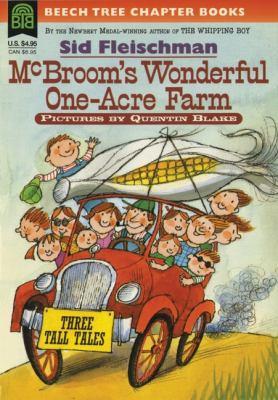 McBroom's Wonderful One-Acre Farm McBroom's Wonderful One-Acre Farm: Three Tall Tales Three Tall Tales