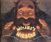 Moishe's Miracle: A Hanukkah Story