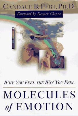 Molecules of Emotion: The Science Behind Mind-Body Medicine 9780684831879