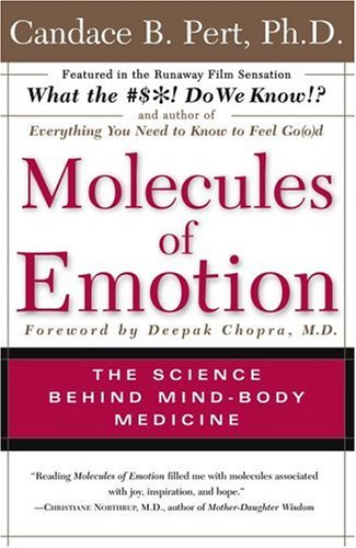 Molecules of Emotion: Why You Feel the Way You Feel 9780684846347