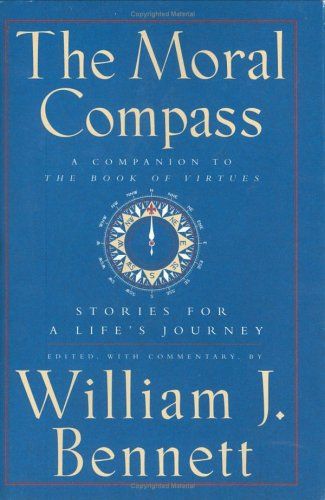 Moral Compass: Stories for a Life's Journey 9780684803135
