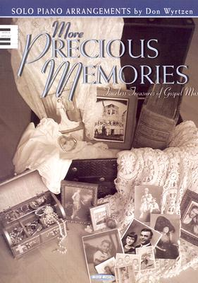 More Precious Memories: Timeless Treasures of Gospel Music