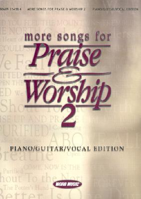 More Songs for Praise & Worship 2: Piano/Guitar/Vocal