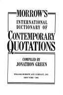 Morrow's International Dictionary of Contemporary Quotations