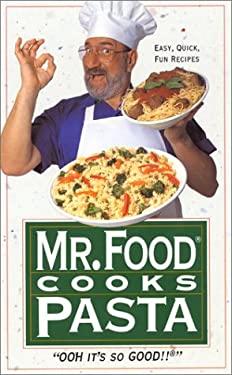 Mr. Food Cooks Pasta 9780688116019