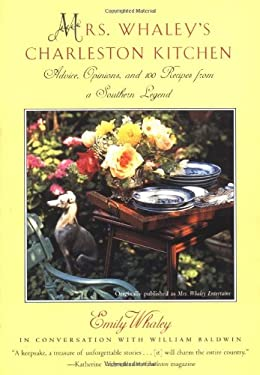 Mrs. Whaley's Charleston Kitchen: Advice, Opinions, and 100 Recipes from a Southern Legend 9780684863245