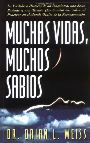 Muchas Vidas, Muchas Sabios (Many Lives, Many Masters): (Many Lives, Many Masters) 9780684815527