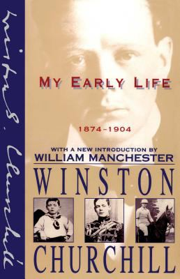My Early Life: 1874-1904 9780684823454