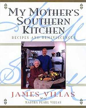 My Mother's Southern Kitchen: Recipes and Reminiscences 9780688171742