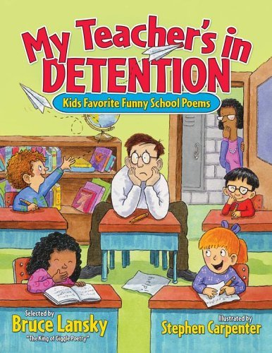 My Teacher's in Detention: More Kids' Favorite Funny School Poems 9780689052453