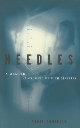 Needles: A Memoir of Growing Up with Diabetes 9780684856544