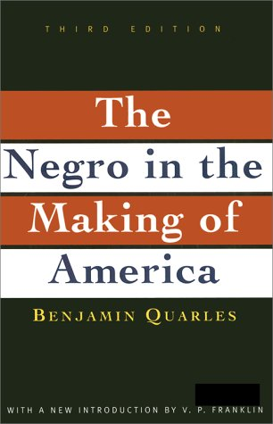 Negro in the Making of America: Third Edition Revised, Updated, and Expanded 9780684818887