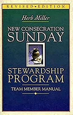 New Consecration Sunday Stewardship Program: Team Member Manual