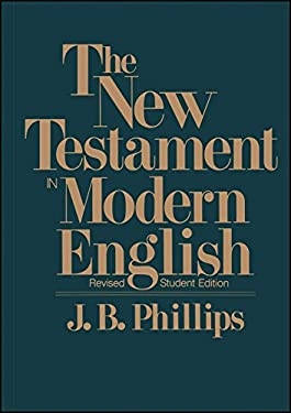 New Testament in Modern English-OE-Student 9780684826387