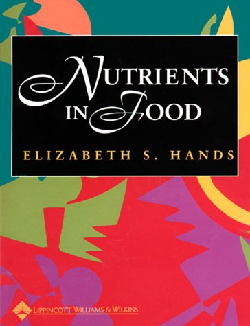 Nutrients in Foods [With CDROM] 9780683307054