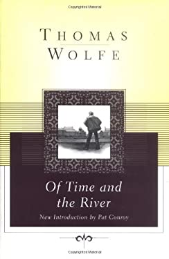 Of Time and the River: A Legend of Man's Hunger in His Youth 9780684867854