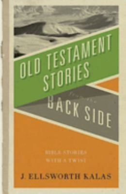 Old Testament Stories from the Back Side 9780687081868