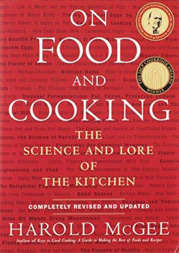 On Food and Cooking: The Science and Lore of the Kitchen 9780684800011