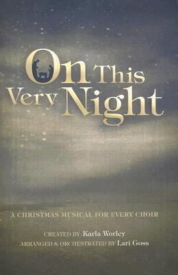 On This Very Night: A Christmas Musical for Every Choir